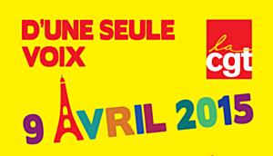 9 avril 2015 : Ensemble, construisons une puissante journée de grève et de manifestation interprofessionnelle !